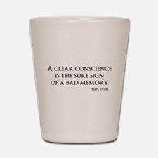 A Clear Conscience Shot Glass
