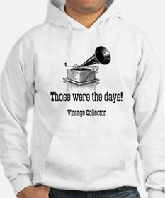 Those Were The Days! Hoodie