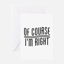 Of Course I'm Right Greeting Cards (Pk of 20)