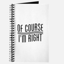 Of Course I'm Right Journal