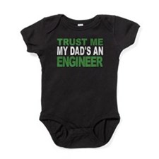 Trust Me My Dads An Engineer Baby Bodysuit