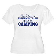 Camping Retirement Plan Plus Size T-Shirt