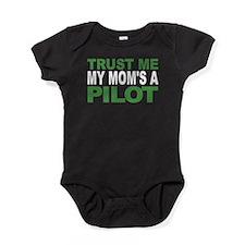 Trust Me My Moms A Pilot Baby Bodysuit