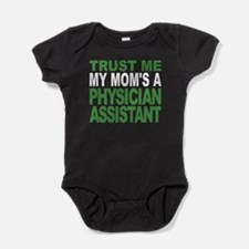 Trust Me My Moms A Physician Assistant Baby Bodysu