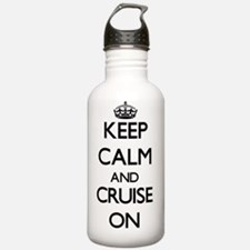 Keep Calm and Cruise O Water Bottle