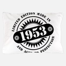 LIMITED EDITION MADE IN 1953 Pillow Case