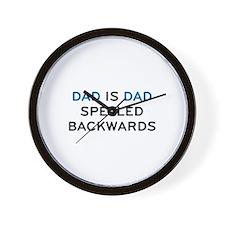 Dad Is Dad Spelled Backwards Wall Clock