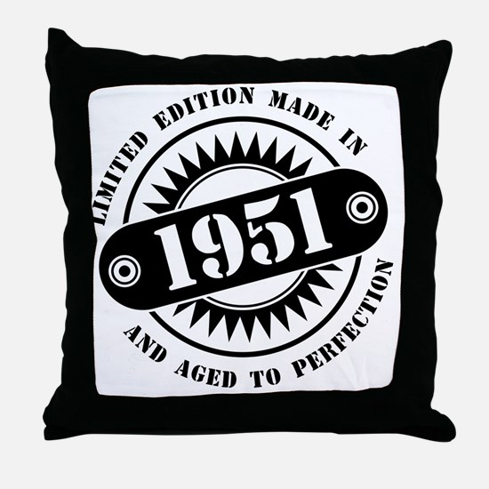 LIMITED EDITION MADE IN 1951 Throw Pillow
