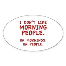 I Don't Like Morning People Decal