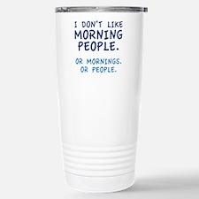 I Don't Like Morning People Ceramic Travel Mug