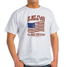 If My Flag Offends T-Shirt
