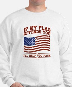 If My Flag Offends Sweatshirt
