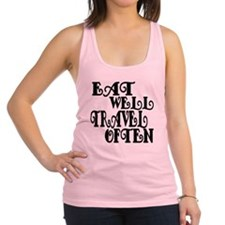 Eat Well Travel Often Racerback Tank Top