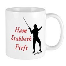Ham Stabbeth First (classic) Mugs