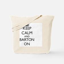 Keep Calm and Barton ON Tote Bag