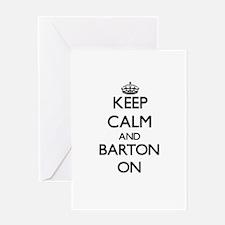 Keep Calm and Barton ON Greeting Cards