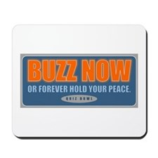 Buzz Now Mousepad