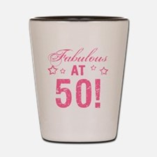 Fabulous 50th Birthday Shot Glass