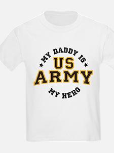 My Daddy is my U.S. Army Hero T-Shirt