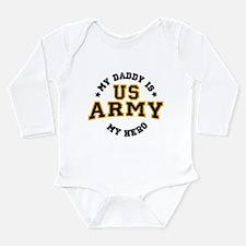 My Daddy is my U.S. Army Hero Body Suit