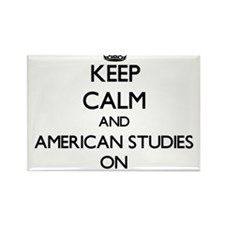Keep Calm and American Studies ON Magnets