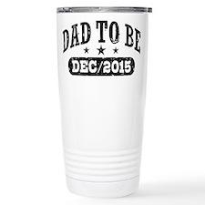 Unique Due december Travel Mug