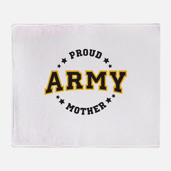 Proud U.S. Army Mother Throw Blanket