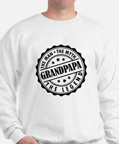 Grandpapa - The Man The Myth The Legend Sweatshirt