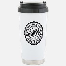 Poppa - The Man The Myth The Legend Travel Mug