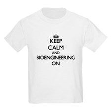 Keep Calm and Bioengineering ON T-Shirt