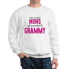 BEST MOMS GET PROMOTED TO GRAMMY Sweatshirt