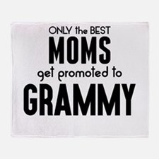 BEST MOMS GET PROMOTED TO GRAMMY Throw Blanket