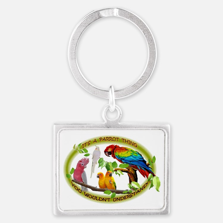 It's a Parrot Thing! Landscape Keychain