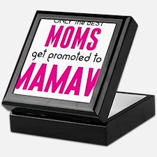BEST MOMS GET PROMOTED TO MAMAW Keepsake Box
