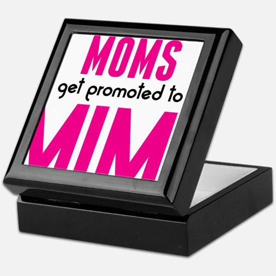 BEST MOMS GET PROMOTED TO MIMI Keepsake Box