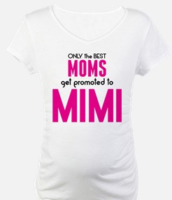 BEST MOMS GET PROMOTED TO MIMI Shirt
