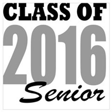 Class of 2016 (senior) Poster