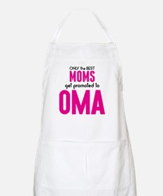 BEST MOMS GET PROMOTED TO OMA Apron