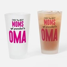 BEST MOMS GET PROMOTED TO OMA Drinking Glass