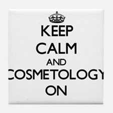 Keep Calm and Cosmetology ON Tile Coaster