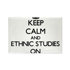 Keep Calm and Ethnic Studies ON Magnets