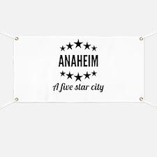 Anaheim A Five Star City Banner