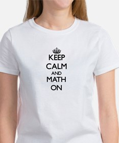 Keep Calm and Math ON T-Shirt