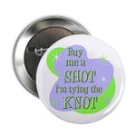"""Buy me a shot 2.25"""" Button (10 pack)"""