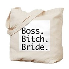 Boss Bitch Bride Tote Bag