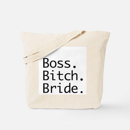 Boss Bitch Bride Tote Bag