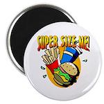 Super Size ME Magnet