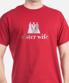 sister wife T-Shirt