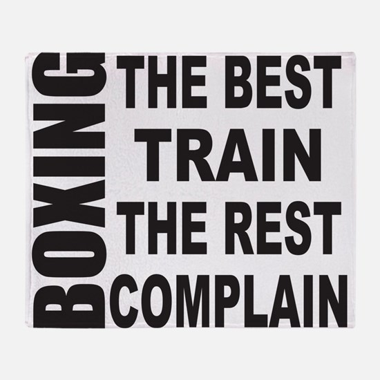 BOXING THE BEST TRAIN THE REST COMPL Throw Blanket