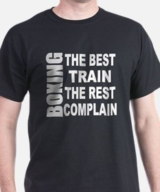 BOXING THE BEST TRAIN THE REST COMPLA T-Shirt